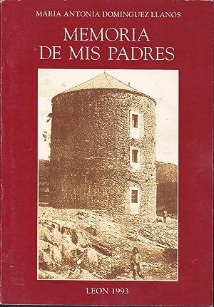 MEMORIA DE MIS PADRES (Libro que cuenta: MARIA ANTONIA DOMINGUEZ