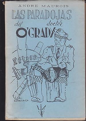 LAS PARADOJAS DEL DOCTOR O GRADY: ANDRE MAUROIS Trad