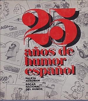 25 AÑOS DE HUMOR ESPAÑOL (Premios Paleta Agroman-Oscar Nacional del Humor9: VARIOS ...