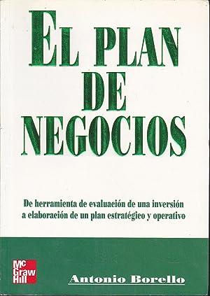 EL PLAN DE NEGOCIOS De herramienta de evaluación de una inversión a elaboració...