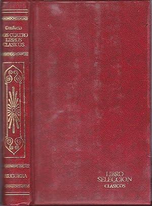 LOS CUATRO LIBROS CLASICOS de Confucio 2ªEDICION (Colecc Libro Selección Bruguera) ...