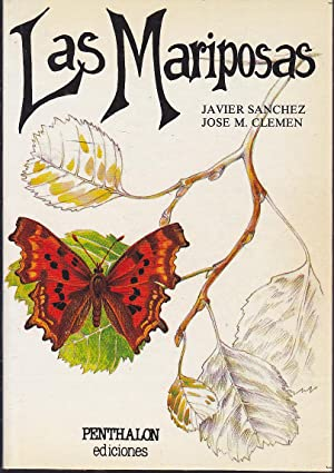 LAS MARIPOSAS (Colecc El Buho viajero-Serie Contacto) Ilustrado con dibujos en color: JAVIER ...