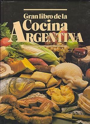 GRAN LIBRO DE LA COCINA ARGENTINA (Múltiples: LUZ HENRIQUEZ-JUAN CARLOS