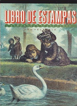 LIBRO DE ESTAMPAS Almanaque de los niños 1800-1892 (Ilustraciones de dibujantes e ...