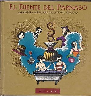 EL DIENTE DEL PARNASO Manjares y Menjunjes del Letrado Peruaño (76 autores peruanos ...