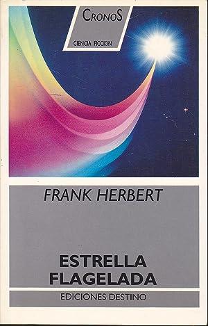 ESTRELLA FLAGELADA (Cronos ciencia Ficción) 1ªEDICION: FRANK HERBERT Trad domingo ...