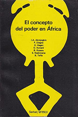 EL CONCEPTO DEL PODER EN AFRICA 1ªEDICION: ...