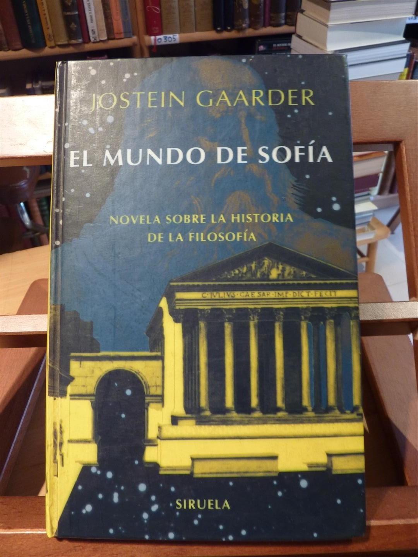 EL MUNDO DE SOFIA-Novela sobre la historia de la filosofia: Jostein Gaarder
