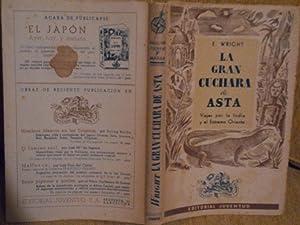 LA GRAN CUCHARA DE ASTA: WRIGHT,Eugenio