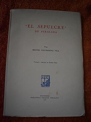 EL SEPULCRE DE PERALADA: GOLOBARDES VILA, Miguel -