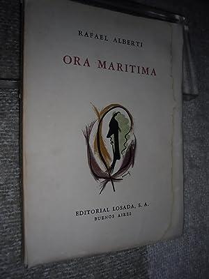 ORA MARÍTIMA, seguido de baladas y canciones: ALBERTI,Rafael -