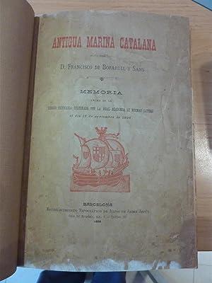ANTIGUA MARINA CATALANA: Francisco de Bofarull y Sans