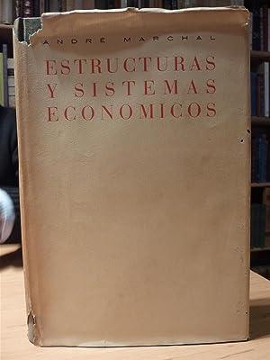 ESTRUCTURAS Y SISTEMAS ECONÓMICOS: Andre Marchal