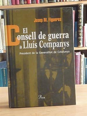EL CONSELL DE GUERRA A LLUIS COMPANYS: Jose Mª Figueres