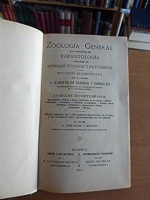 ZOOLOGIA GENERAL, PARASITOLOGIA, TOXICOS Y PATOGENOS: Dr. Alberto De Segovia y Corrales