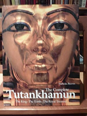 THE COMPLETE TUTANKHAMUN-The King·The Tomb·The Royal Treasure