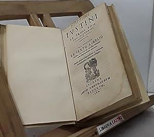 Ivstini ex Trogi Pompeii historiis externis libri: Justino, Marco Juniano,