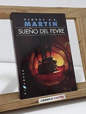 Sueño del Fevre: George R.R. Martin