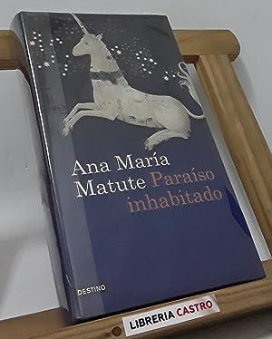 Paraiso inhabitado: Ana María Matute