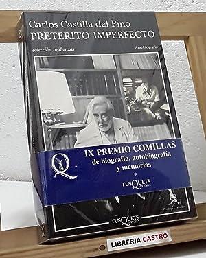 Pretérito Imperfecto: Carlos Castilla Del