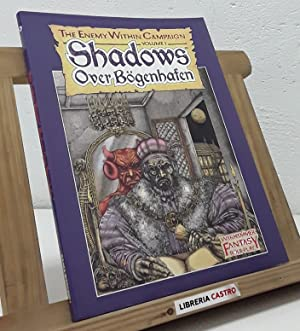 Shadows Over Bögenhafen. The Enemy Within Campaign. Volume 1