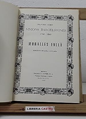 Visions barcelonines. 1760-1860. Muralles enllà: Francesc Curet
