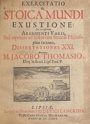 Exercitatio de Stoica Mundi exustione cui accesserunt: THOMASIO JACOBO.