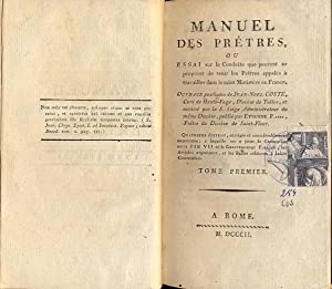 Manuel des Pretres, ou Essai sur la Conduite que peuvent se proposer de tenir les Prètres à: ...
