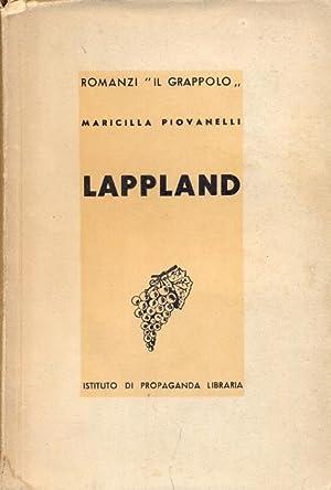 Lappland (Romanzi il Grappolo).: PIOVANELLI MARICILLA.