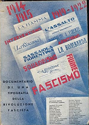 Documentario di una tipografia della rivoluzione fascista. 1914 - 1922.: VALGIUSTI PIETRO.