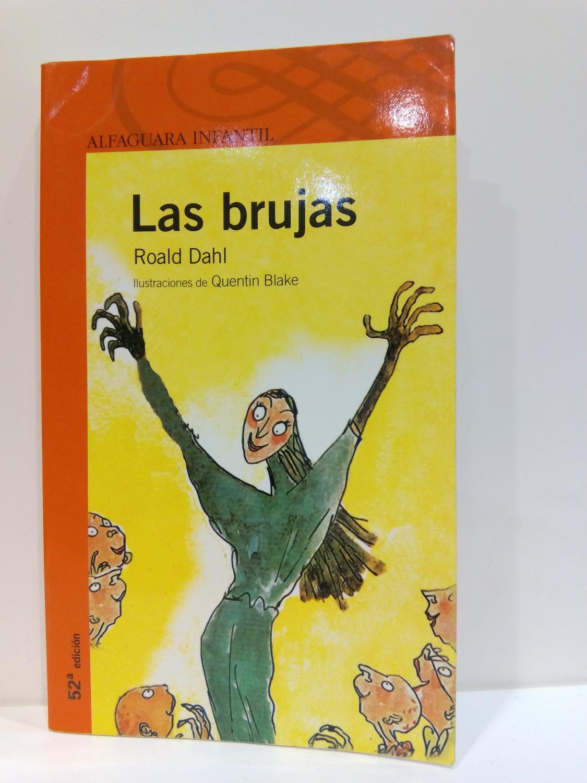 Las brujas: Dahl, Roald