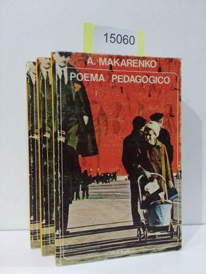 POEMA PEDAGÓGICO (3 TOMOS) (VENTA CONJUNTA E INSEPARABLE) - MAKARENKO, ANTON SEMIONOVICH