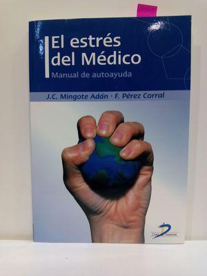 ESTRES DEL MEDICO, EL -MANUAL DE AUTOAYUDA: MINGOTE ADAN, JOSE