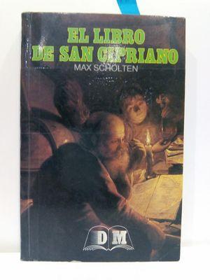 EL LIBRO DE SAN CIPRIANO: MAX SCHOLTEN