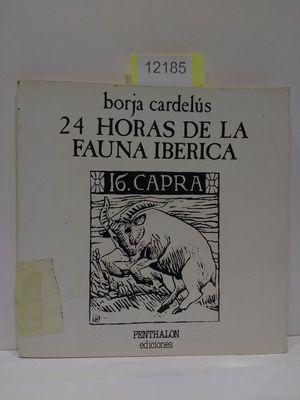 24 HORAS DE LA FAUNA IBÉRICA.: CARDELUS, BORJA