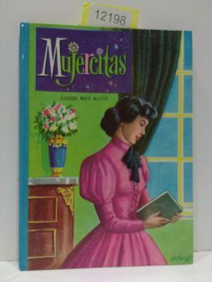 MUJERCITAS (COLECCIÓN AMABLE, NÚMERO 1): ALCOT, LOUISE MAY