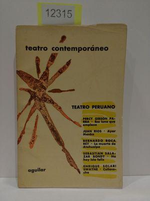 TEATRO CONTEMPORÁNEO. TEATRO PERUANO. CONTIENE: ESA LUNA: VV.AA.