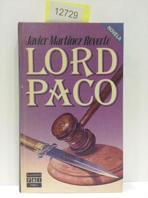 LORD PACO: MARTINEZ REVERTE, JAVIER