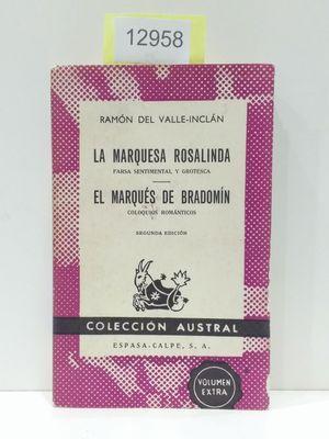 LA MARQUESA ROSALINDA (FARSA SENTIMENTAL Y GROTESCA): VALLE-INCLÁN, RAMÓN DEL