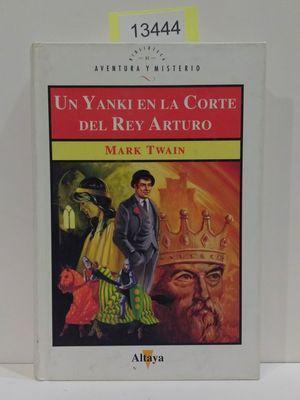 UN YANKI EN LA CORTE DEL REY: TWAIN, MARK