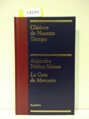 LA GOTA DE MERCURIO: NUÑEZ ALONSO, ALEJANDRO