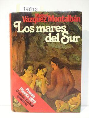 LOS MARES DEL SUR: VÁZQUEZ MONTALBÁN, MANUEL.