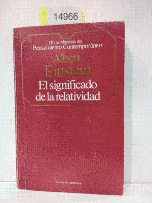 SIGNIFICADO DE LA RELATIVIDAD, EL: EINSTEIN, ALBERT