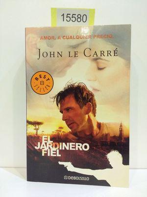 EL JARDINERO FIEL: LE CARRÉ, JOHN