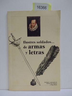 ILUSTRES SOLDADOS. DE ARMAS Y LETRAS: PÉREZ HENARES, ANTONIO
