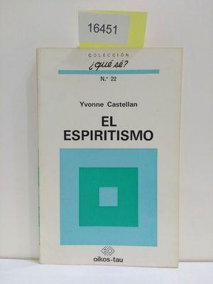EL ESPIRITISMO: CASTELLAN, YVONNE