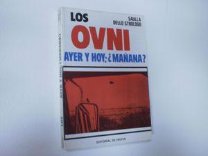 LOS OVNI AYER Y HOY ¿MAÑANA?: GARCIA REVUELTA, ALFREDO