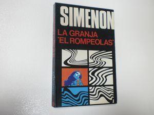 """LA GRANJA """"EL ROMPEOLAS"""": SIMENON, GEORGES"""