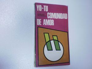 YO-TU COMUNIDAD DE AMOR: HORTELANO, ANTONIO