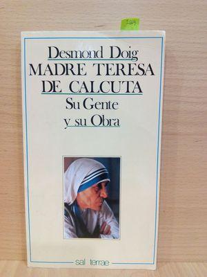 MADRE TERESA DE CALCUTA : SU GENTE: DOIG, DESMOND